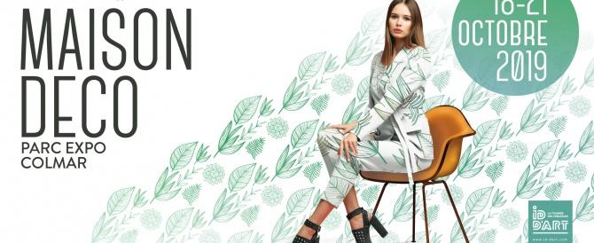 Salon Maison Déco de Colmar : Esprit Nature du 18 au 21 octobre 2019