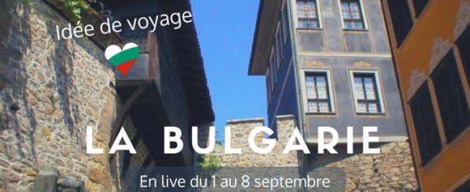 La Bulgarie : Idée de voyage en Europe au départ de l'aéroport de Bâle Mulhouse en Alsace